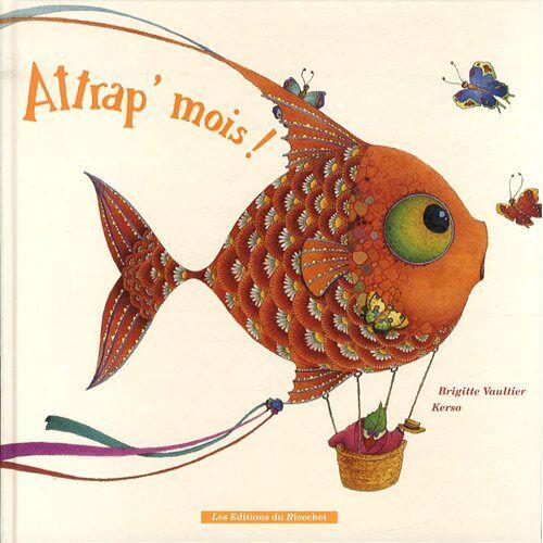 Brigitte Vaultier - Attrap'mois ! - Preis vom 13.06.2021 04:45:58 h