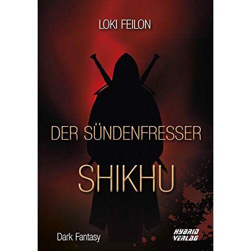 Loki Feilon - Der Sündenfresser: Shikhu - Preis vom 27.07.2021 04:46:51 h
