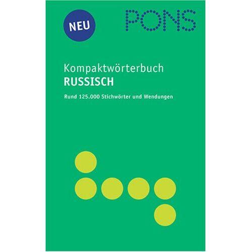 - PONS Kompaktwörterbuch Russisch. Russisch - Deutsch / Deutsch - Russisch - Preis vom 17.06.2021 04:48:08 h