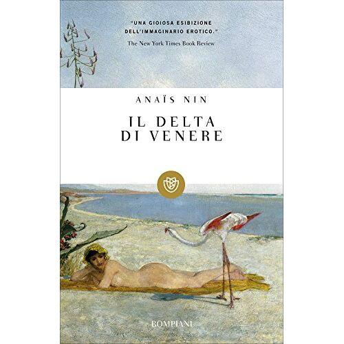 Anais Nin - Il delta di Venere - Preis vom 20.06.2021 04:47:58 h