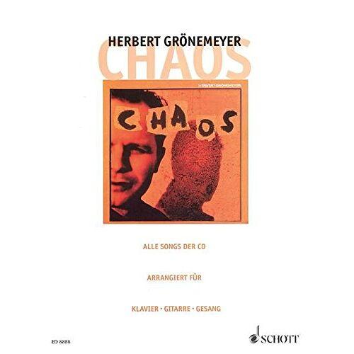 - Chaos: Alle Songs der CD. Klavier, Gitarre und Gesang. Songbook. - Preis vom 21.06.2021 04:48:19 h