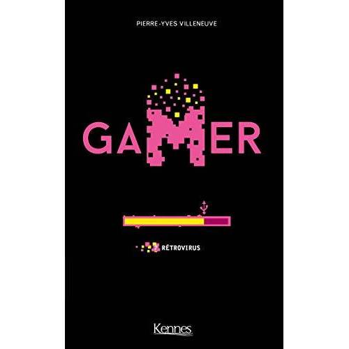 - Gamer T07: Rétrovirus (Gamer (7)) - Preis vom 11.06.2021 04:46:58 h