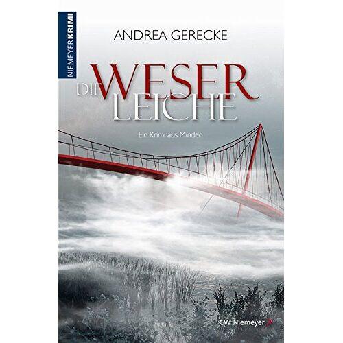 Andrea Gerecke - Die Weserleiche: Ein Krimi aus Minden - Preis vom 15.06.2021 04:47:52 h