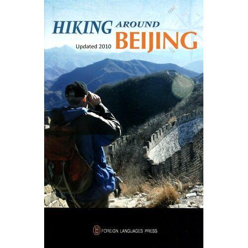 - Hiking Around Beijing - Preis vom 20.06.2021 04:47:58 h