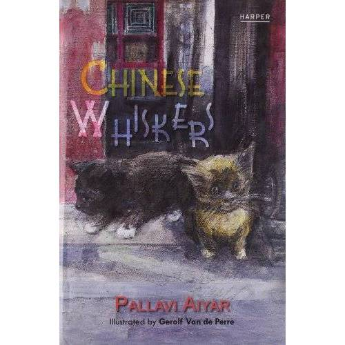 Pallavi Aiyar - The Chinese Whiskers - Preis vom 30.07.2021 04:46:10 h