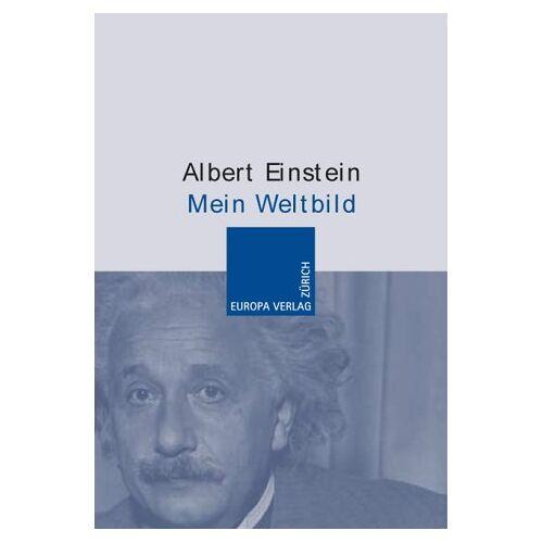Albert Einstein - Mein Weltbild. Wie ich die Welt sehe - Preis vom 20.06.2021 04:47:58 h