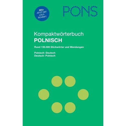 - PONS Kompaktwörterbuch Polnisch: Polnisch - Deutsch / Deutsch - Polnisch / Rund 130 000 Stichwörtern und Wendungen - Preis vom 15.09.2021 04:53:31 h