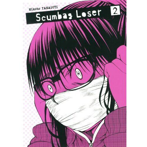 Mikoto Yamaguti - Scumbag Loser, Tome 2 : - Preis vom 18.06.2021 04:47:54 h