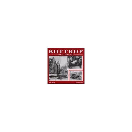 Heike Biskup - Bottrop wie es früher war - Preis vom 21.06.2021 04:48:19 h