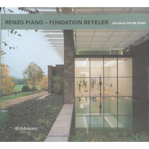Renzo Piano - Renzo Piano, Fondation Beyeler - Preis vom 20.06.2021 04:47:58 h
