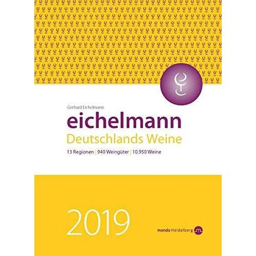 Gerhard Eichelmann - Eichelmann 2019 Deutschlands Weine - Preis vom 21.06.2021 04:48:19 h