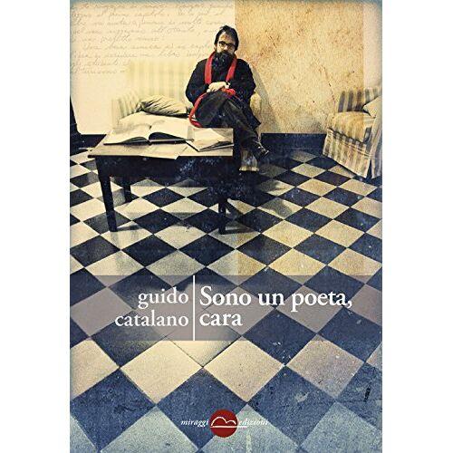 Guido Catalano - Sono un poeta, cara - Preis vom 29.07.2021 04:48:49 h