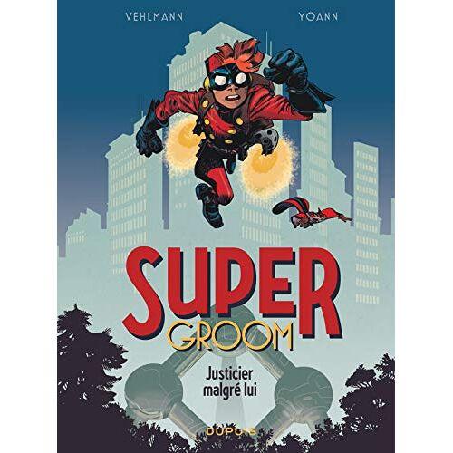 - SuperGroom - Tome 1 - Justicier malgré lui (SUPERGROOM (1)) - Preis vom 22.06.2021 04:48:15 h