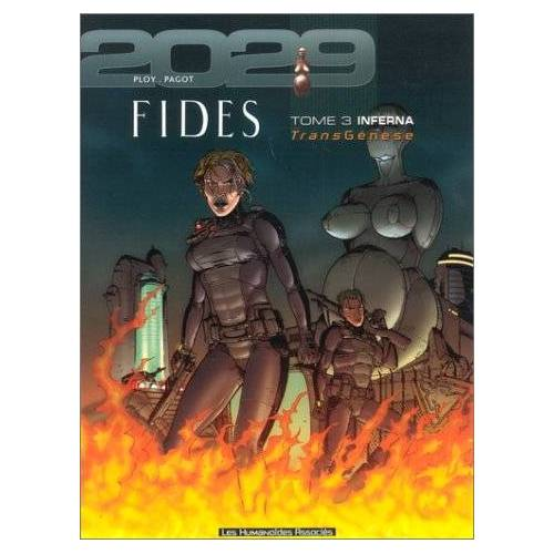 Anne Ploy - TransGenèse, Fides : 2029-2034, Tome 3 : Inferna - Preis vom 11.06.2021 04:46:58 h