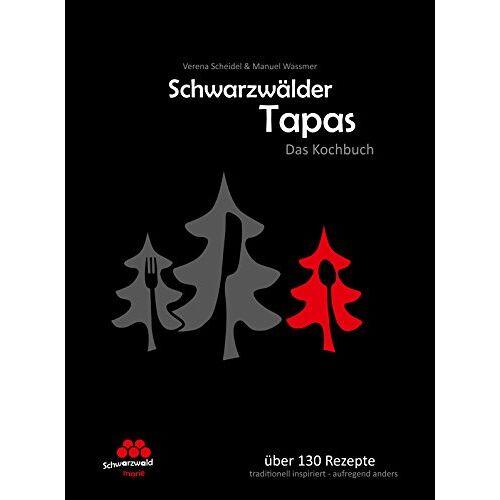 Manuel Wassmer - Schwarzwälder Tapas - Das Kochbuch: Präsentiert von der SchwarzwaldMarie - Preis vom 19.06.2021 04:48:54 h