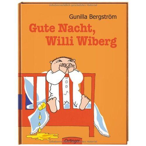 Gunilla Bergström - Gute Nacht, Willi Wiberg - Preis vom 23.07.2021 04:48:01 h
