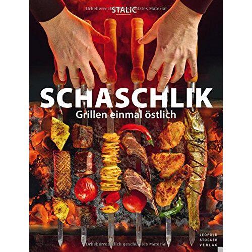Stalic - Schaschlik: Grillen einmal östlich - Preis vom 11.06.2021 04:46:58 h