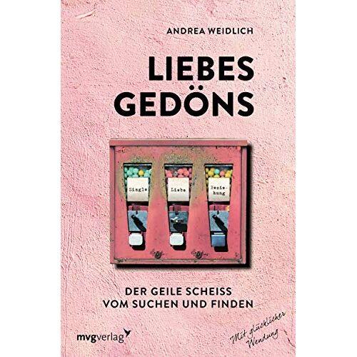 Andrea Weidlich - Liebesgedöns: Vom Suchen und Finden - Preis vom 18.06.2021 04:47:54 h
