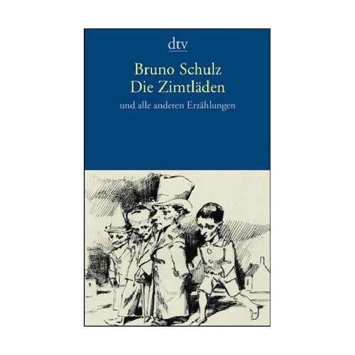 Bruno Schulz - Die Zimtläden und alle anderen Erzählungen - Preis vom 27.07.2021 04:46:51 h