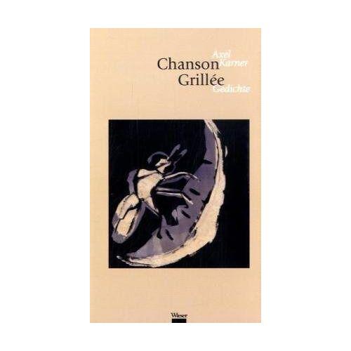 Axel Karner - Chanson Grillé - Preis vom 19.06.2021 04:48:54 h