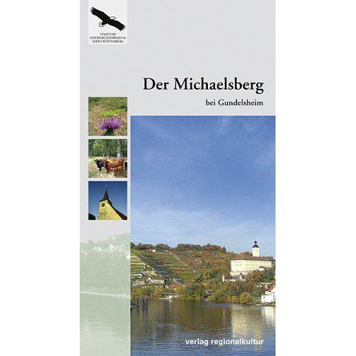 Christoph Morrissey - Der Michaelsberg bei Gundelsheim - Preis vom 21.06.2021 04:48:19 h