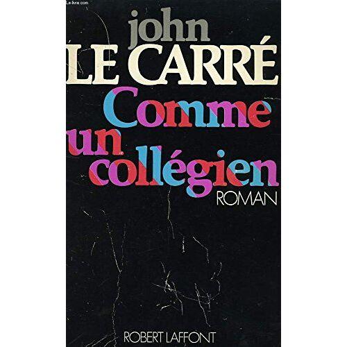 John le Carré - COMME UN COLLEGIEN - Preis vom 12.06.2021 04:48:00 h