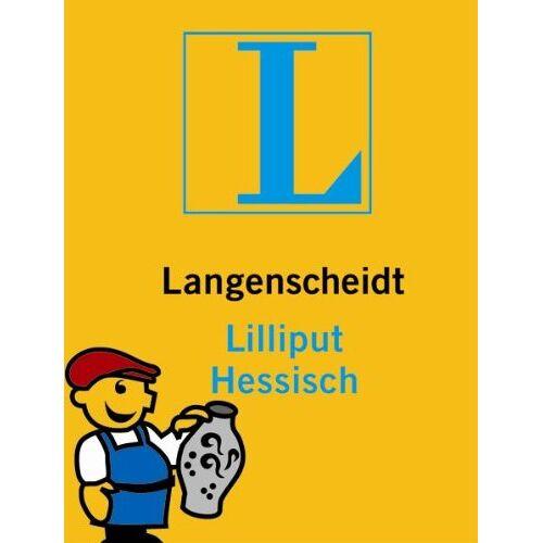 Sabine Koch - Langenscheidt Lilliput Hessisch: Hessisch - Deutsch / Deutsch - Hessisch. Rund 5.000 Stichwörter und Wendungen - Preis vom 17.06.2021 04:48:08 h