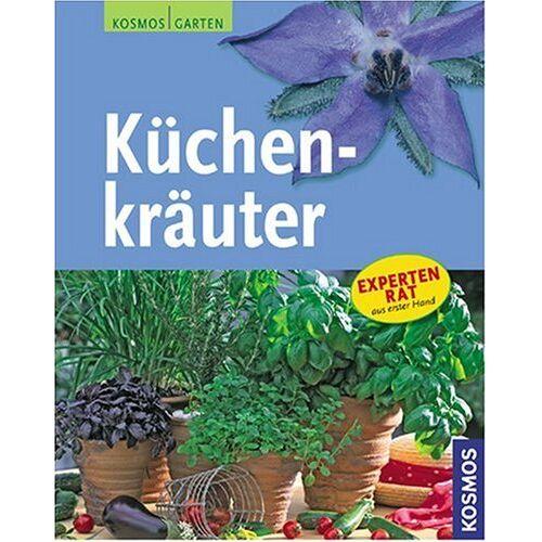 Paul Seitz - Küchenkräuter: Expertenrat aus erster Hand - Preis vom 16.06.2021 04:47:02 h