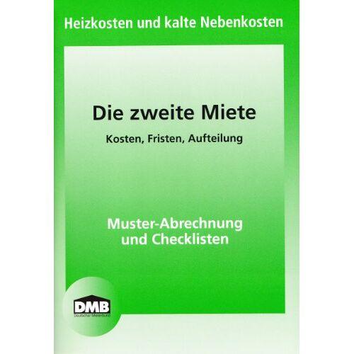 Deutscher Mieterbund - Die Zweite Miete: Heizkosten und kalte Nebenkosten - Preis vom 20.06.2021 04:47:58 h