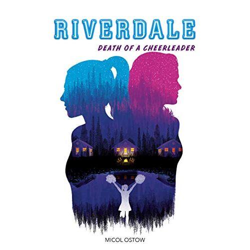 - Riverdale - Death of a cheerleader (Riverdale (4)) - Preis vom 22.06.2021 04:48:15 h