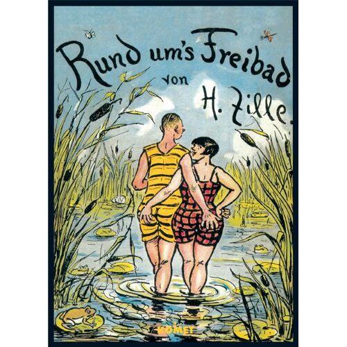 Heinrich Zille - Rund um's Freibad - Preis vom 17.06.2021 04:48:08 h