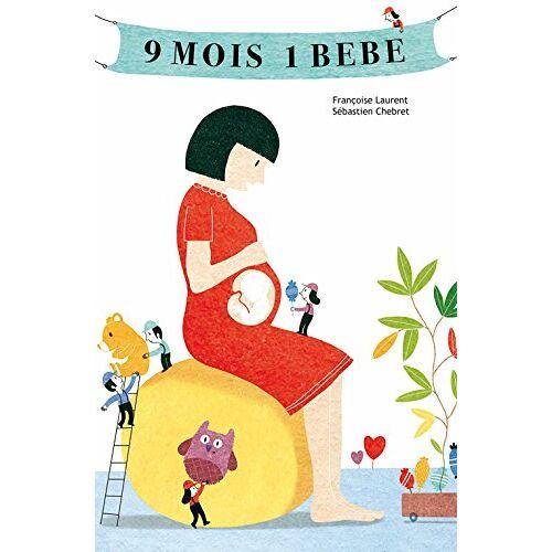 - 9 mois, un bébé : La grossesse - Preis vom 14.06.2021 04:47:09 h
