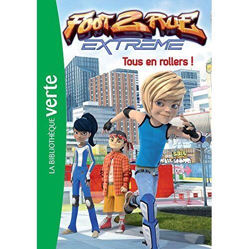 Michel Leydier - Foot 2 rue Extreme, Tome 5 : Tous en rollers ! - Preis vom 03.08.2021 04:50:31 h