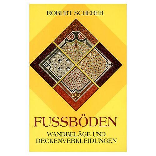 Robert Scherer - Fußböden, Wandbeläge und Deckenverkleidungen - Preis vom 16.06.2021 04:47:02 h