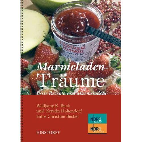 Wolfgang K. Buck - Marmeladenträume: Beste Rezepte vom Marmeladeur - Preis vom 11.10.2021 04:51:43 h