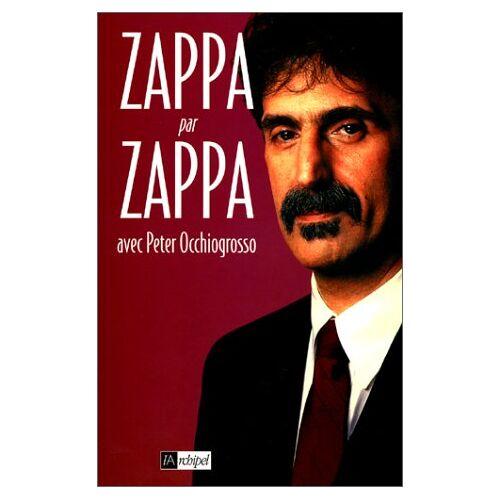 Frank Zappa - Zappa par Zappa - Preis vom 17.09.2021 04:57:06 h