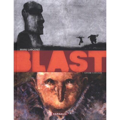 Manu Larcenet - Blast - Grasse carcasse - Preis vom 15.06.2021 04:47:52 h