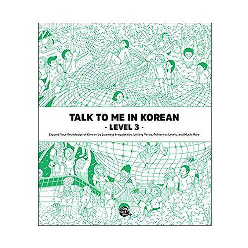 Talktomeinkorean Talktomeinkorean - TALK TO ME IN KOREAN LEVEL 3 ( - Preis vom 19.06.2021 04:48:54 h