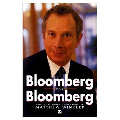 Matthew Winkler - Bloomberg par Bloomberg - Preis vom 21.06.2021 04:48:19 h