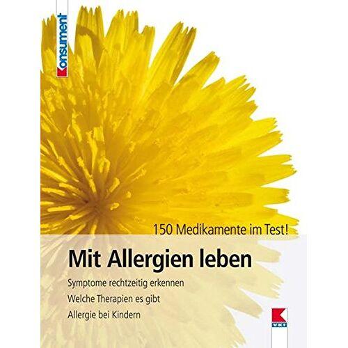 Helga Schimmer - Mit Allergien leben: Symptome rechtzeitig erkennen. Welche Therapien es gibt. Allergie bei Kindern. 150 Medikamente im Test! - Preis vom 18.10.2021 04:54:15 h