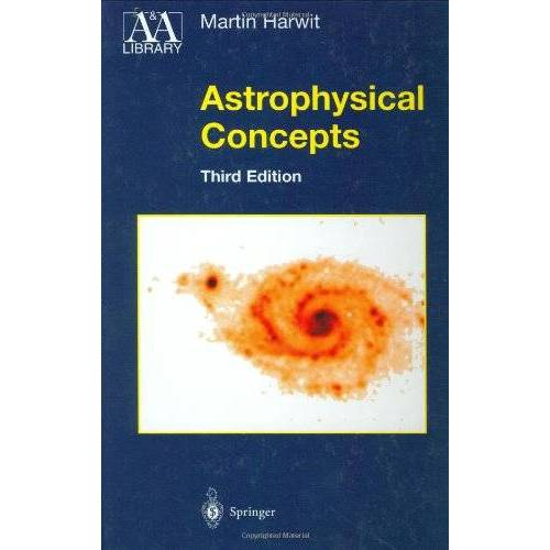 Martin Harwit - Astrophysical Concepts (Astronomy and Astrophysics Library) - Preis vom 17.06.2021 04:48:08 h