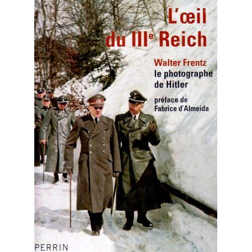 Hans Georg Hiller von Gaertringen - L'oeil du IIIe Reich - Preis vom 24.07.2021 04:46:39 h