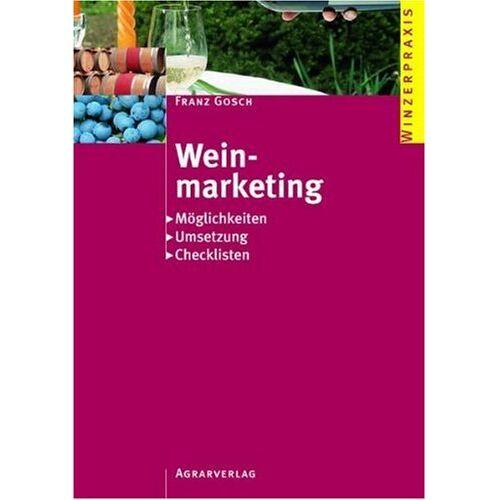 Franz Gosch - Weinmarketing - Preis vom 19.06.2021 04:48:54 h