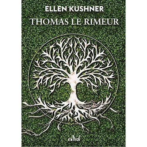 Ellen Kushner - Thomas Le Rimeur - Preis vom 13.06.2021 04:45:58 h