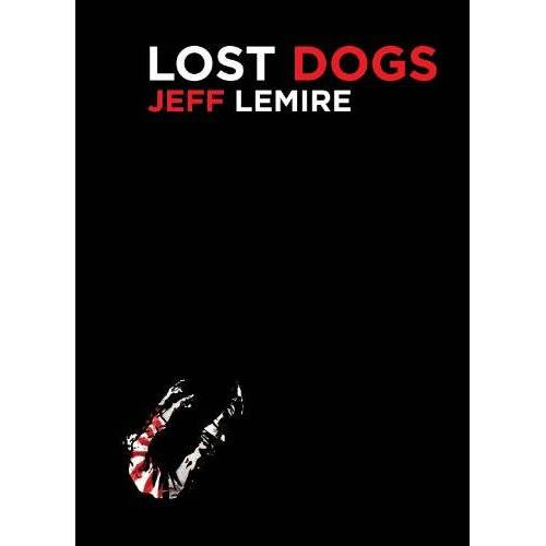 Jeff Lemire - Lost Dogs - Preis vom 11.06.2021 04:46:58 h