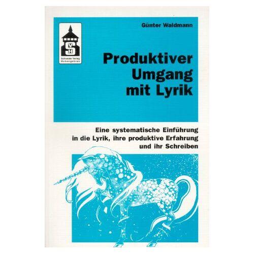 Günter Waldmann - Produktiver Umgang mit Lyrik - Preis vom 24.07.2021 04:46:39 h