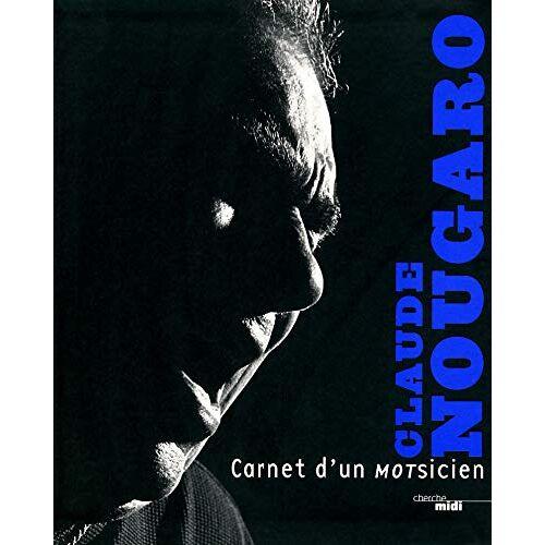 Claude Nougaro - Carnet d'un motsicien - Preis vom 18.06.2021 04:47:54 h
