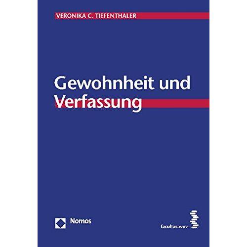 Tiefenthaler, Veronika C - Gewohnheit und Verfassung - Preis vom 22.06.2021 04:48:15 h