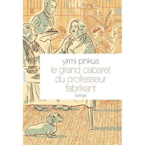 Yirmi Pinkus - Le grand cabaret du professeur Fabrikant - Preis vom 17.06.2021 04:48:08 h