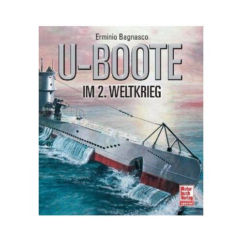 Erminio Bagnasco - U-Boote im 2. Weltkrieg - Preis vom 19.06.2021 04:48:54 h